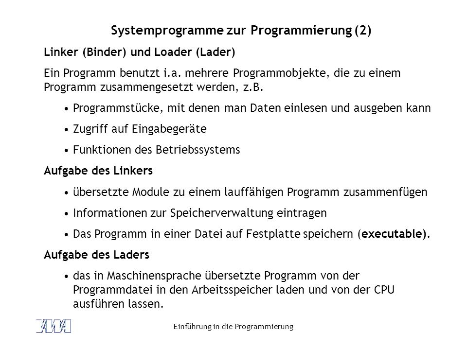 Systemprogramme zur Programmierung (2)