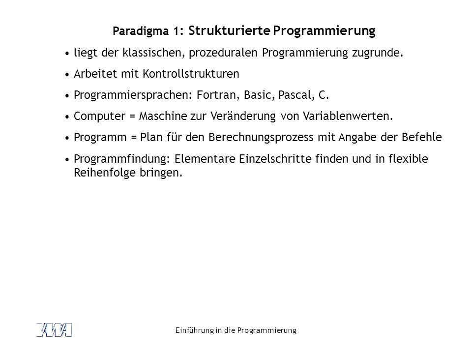 Paradigma 1: Strukturierte Programmierung