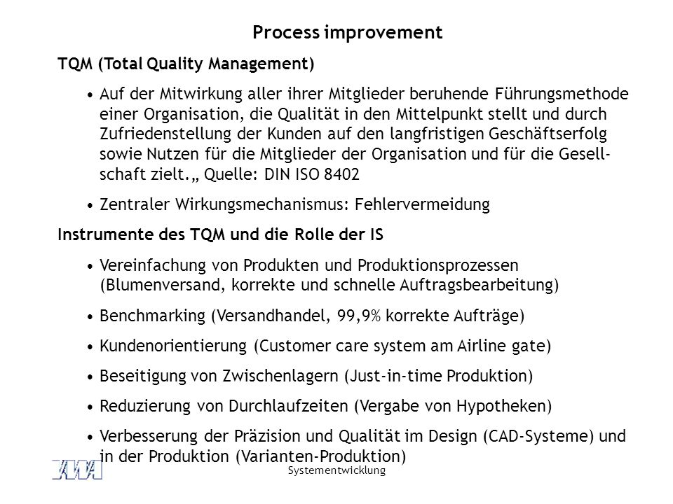 Process improvement TQM (Total Quality Management)
