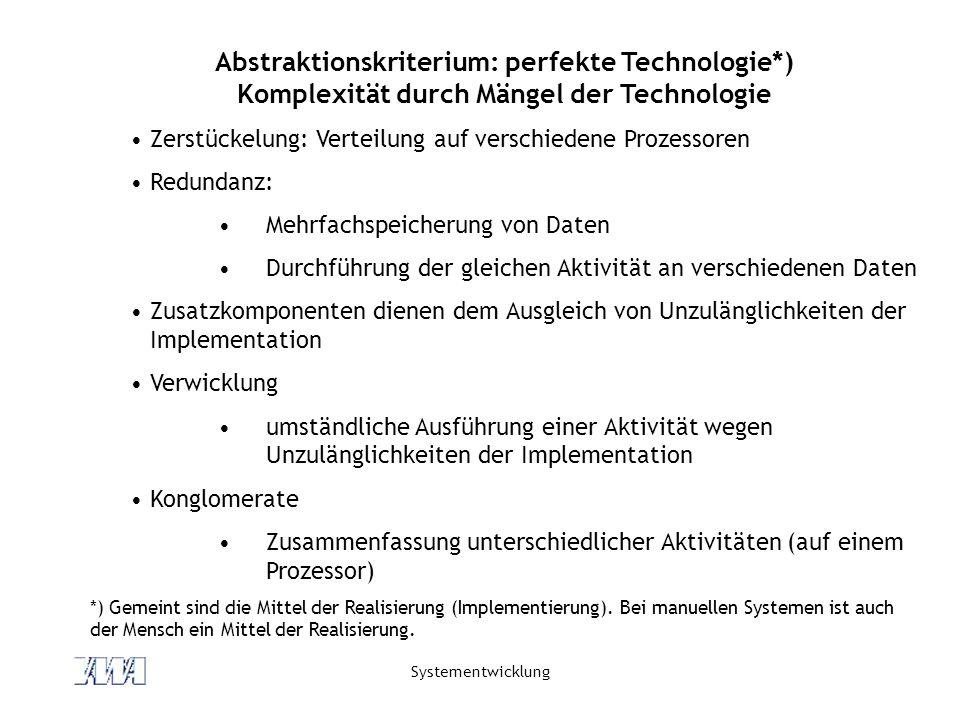 Abstraktionskriterium: perfekte Technologie