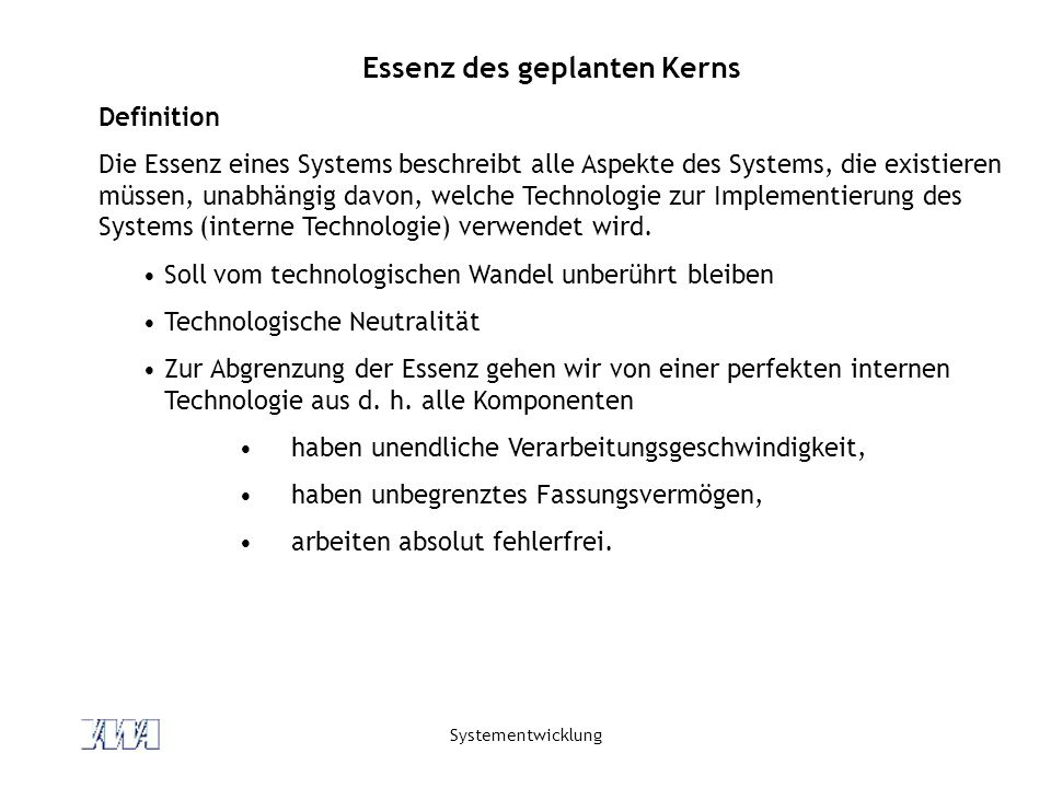 Essenz des geplanten Kerns