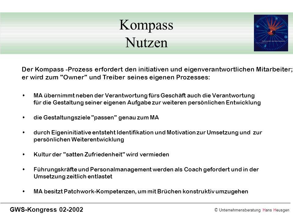 Kompass Nutzen Der Kompass -Prozess erfordert den initiativen und eigenverantwortlichen Mitarbeiter;