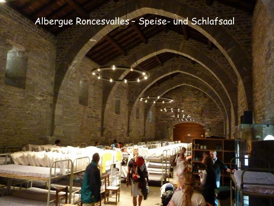 Albergue Roncesvalles – Speise- und Schlafsaal