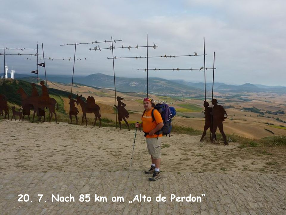 "20. 7. Nach 85 km am ""Alto de Perdon"