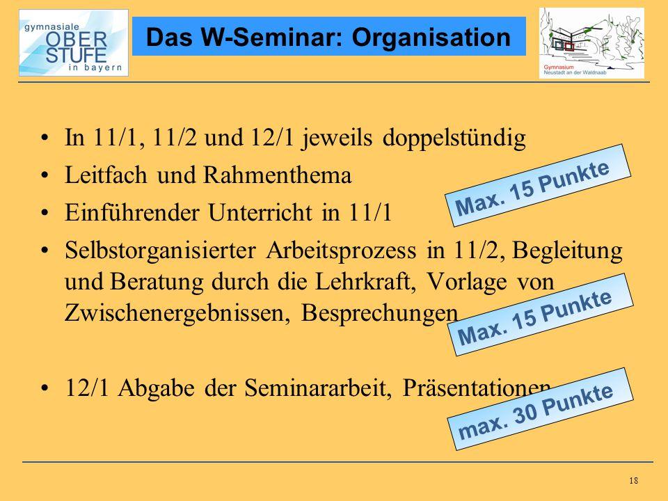 Das W-Seminar: Organisation Das W-Seminar: Organisation