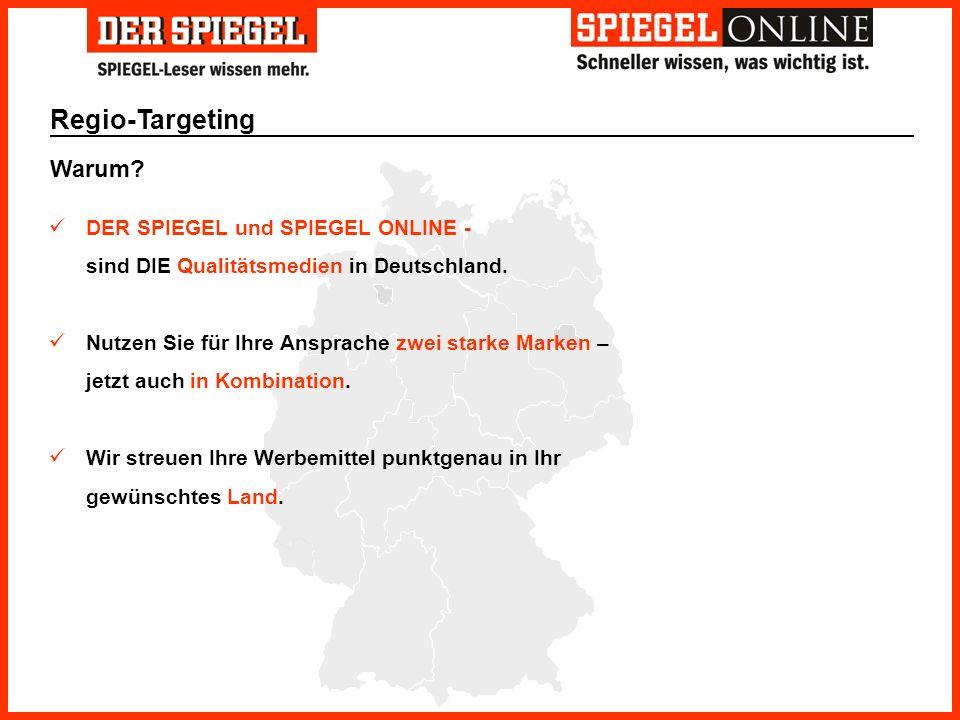 Regio-Targeting Warum DER SPIEGEL und SPIEGEL ONLINE -