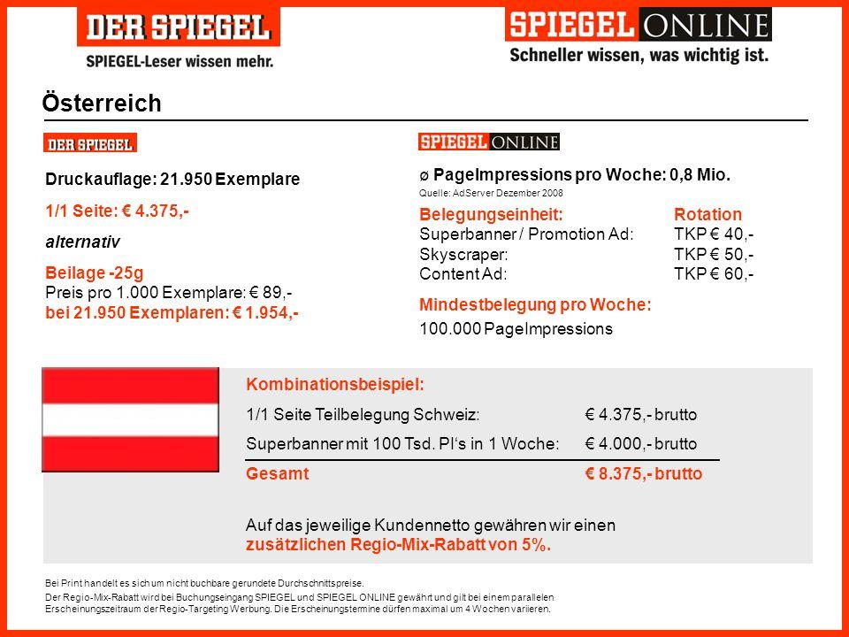 Österreich Druckauflage: 21.950 Exemplare 1/1 Seite: € 4.375,-