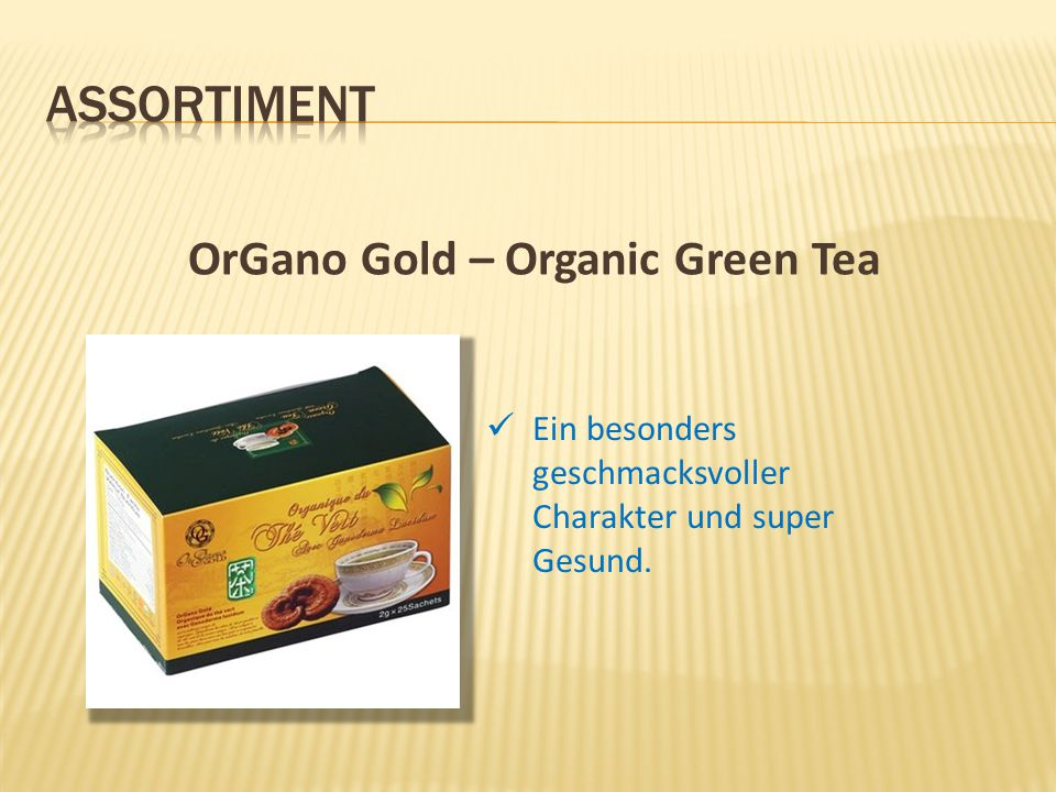 OrGano Gold – Organic Green Tea