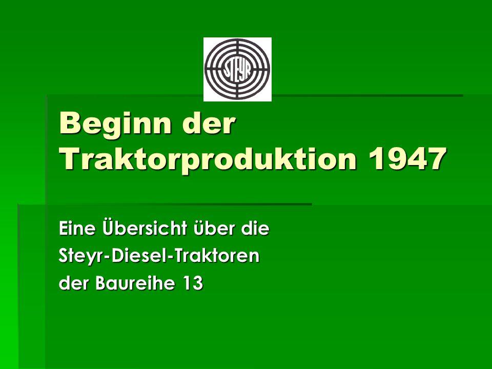 Beginn der Traktorproduktion 1947