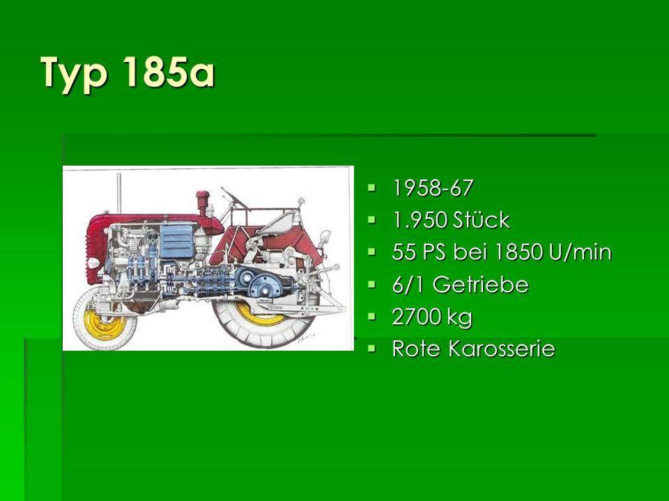 Typ 185a 1958-67 1.950 Stück 55 PS bei 1850 U/min 6/1 Getriebe 2700 kg