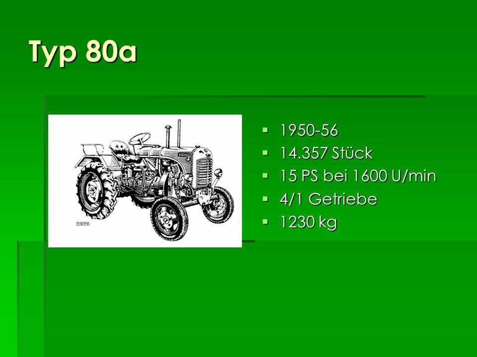 Typ 80a 1950-56 14.357 Stück 15 PS bei 1600 U/min 4/1 Getriebe 1230 kg
