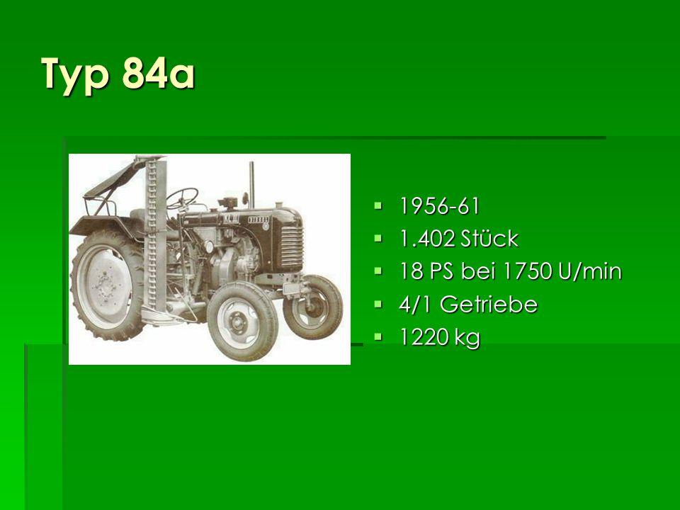Typ 84a 1956-61 1.402 Stück 18 PS bei 1750 U/min 4/1 Getriebe 1220 kg