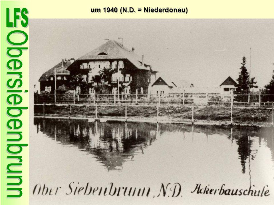 um 1940 (N.D. = Niederdonau) 11