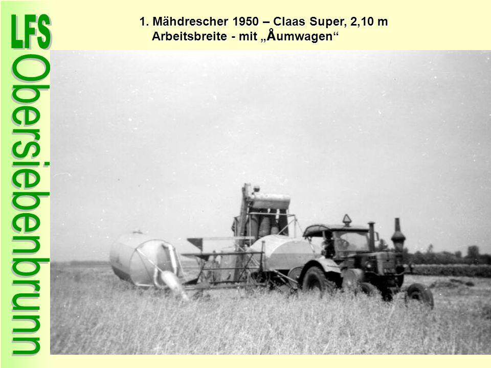"""1. Mähdrescher 1950 – Claas Super, 2,10 m Arbeitsbreite - mit """"Åumwagen"""