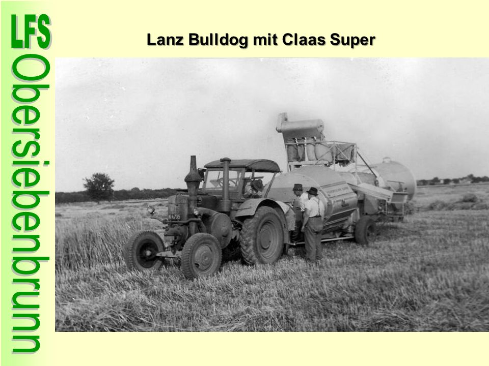Lanz Bulldog mit Claas Super