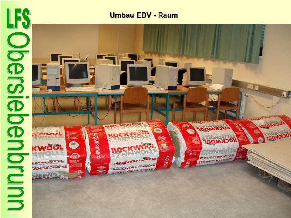 Umbau EDV - Raum 93