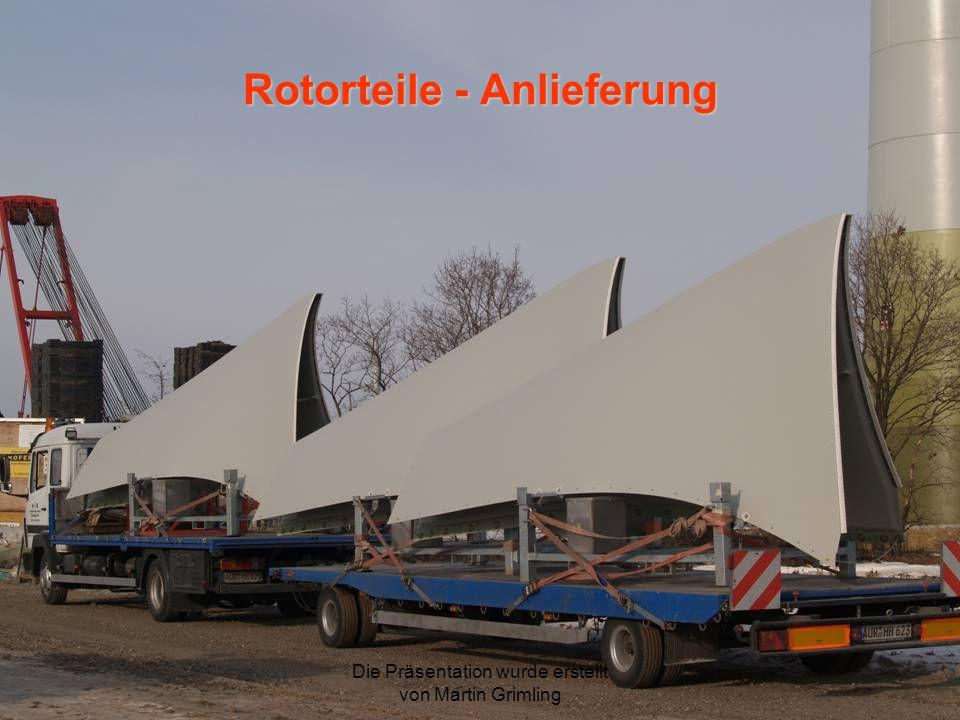 Rotorteile - Anlieferung