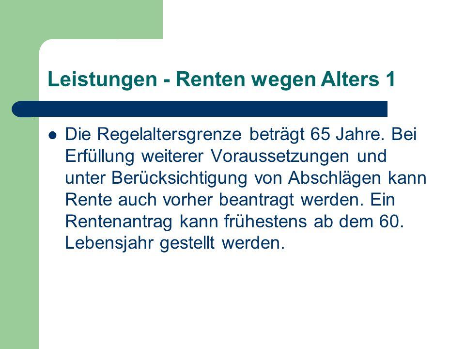 Leistungen - Renten wegen Alters 1