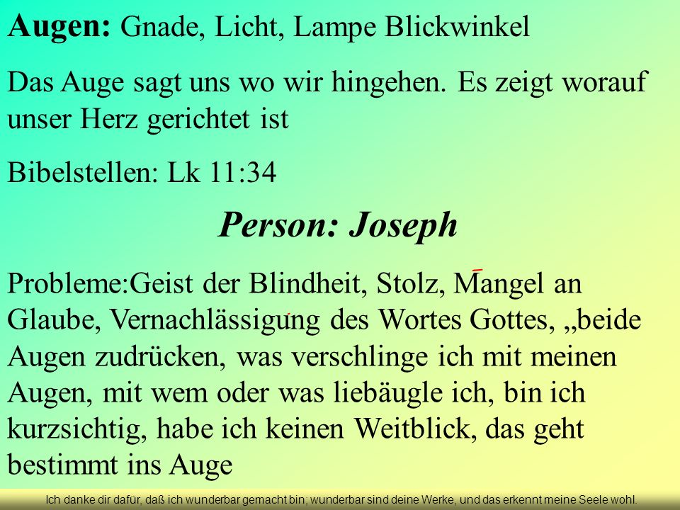 Person: Joseph Augen: Gnade, Licht, Lampe Blickwinkel