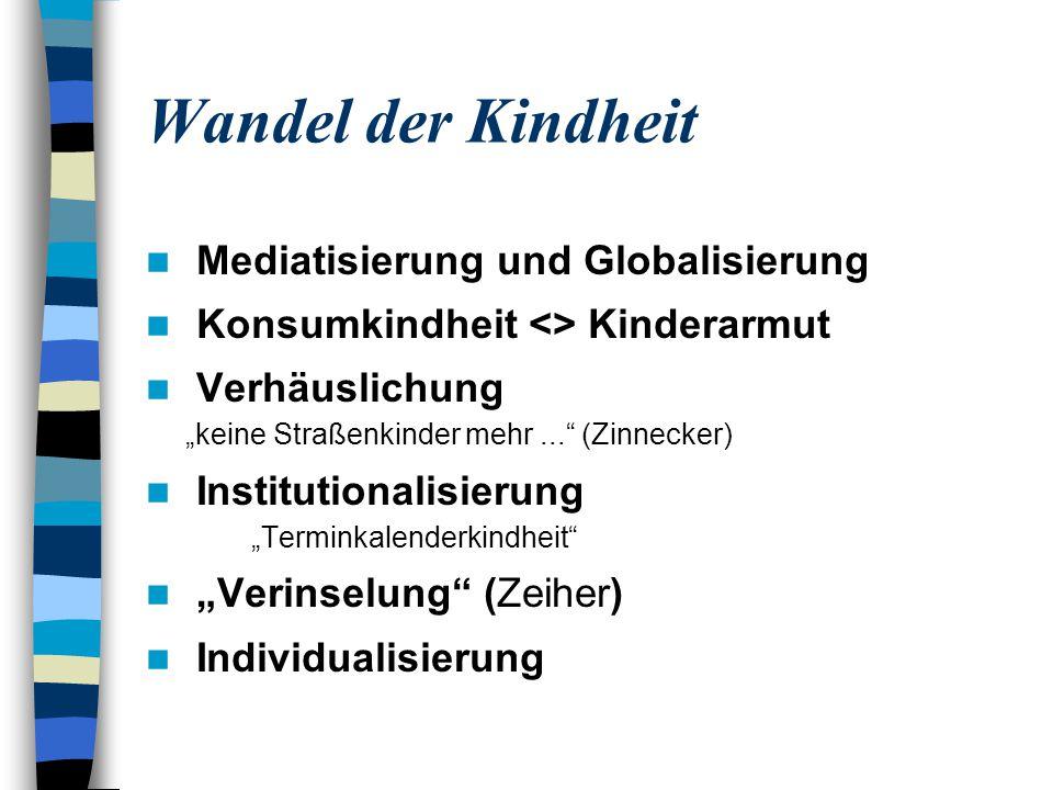 Wandel der Kindheit Mediatisierung und Globalisierung