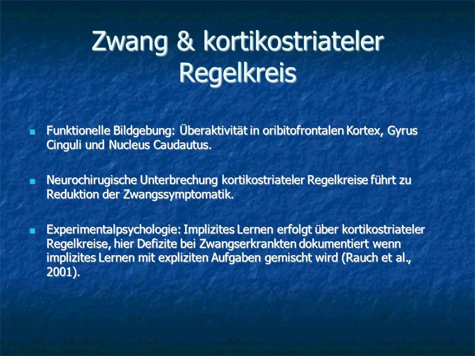 Zwang & kortikostriateler Regelkreis