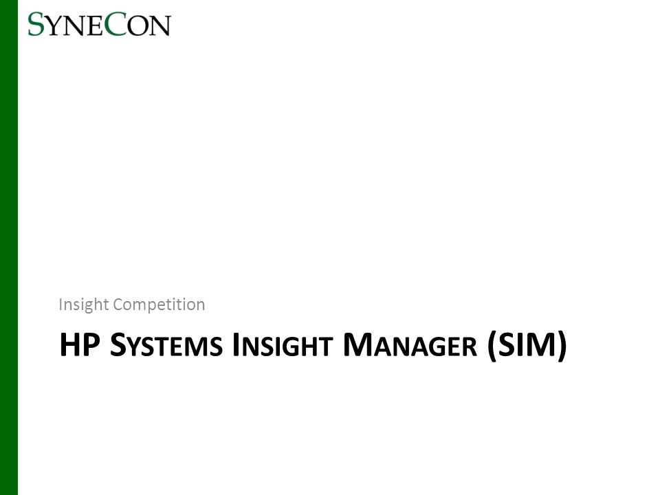 HP Systems Insight Manager (SIM)