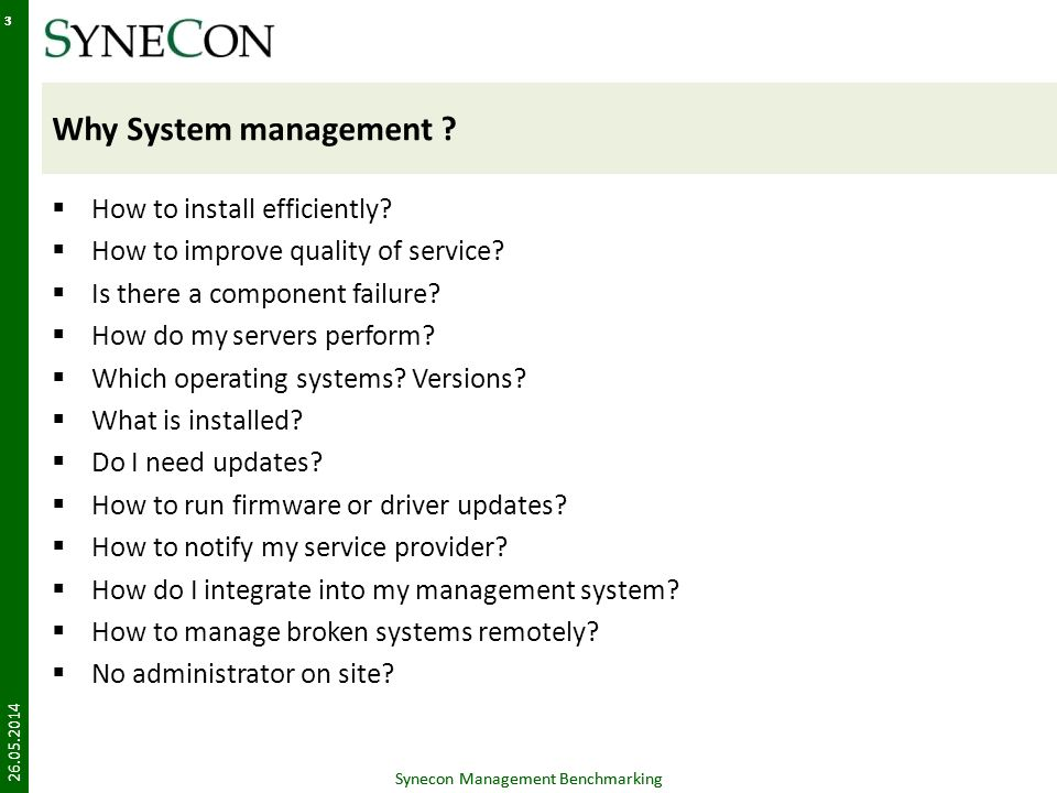 Why System management How to install efficiently
