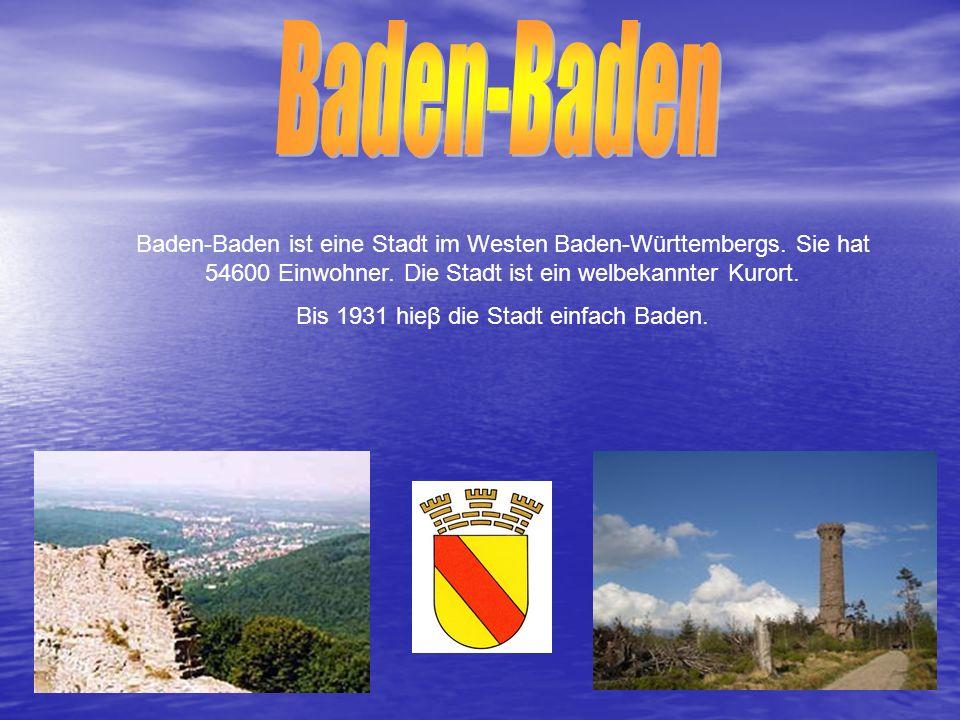 Bis 1931 hieβ die Stadt einfach Baden.