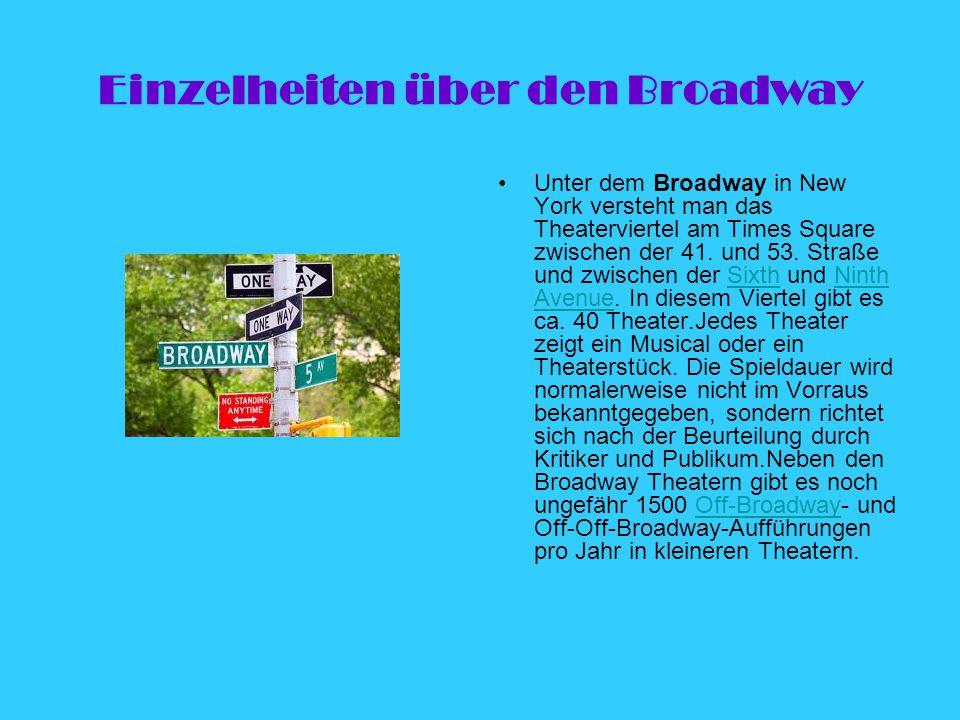 Einzelheiten über den Broadway