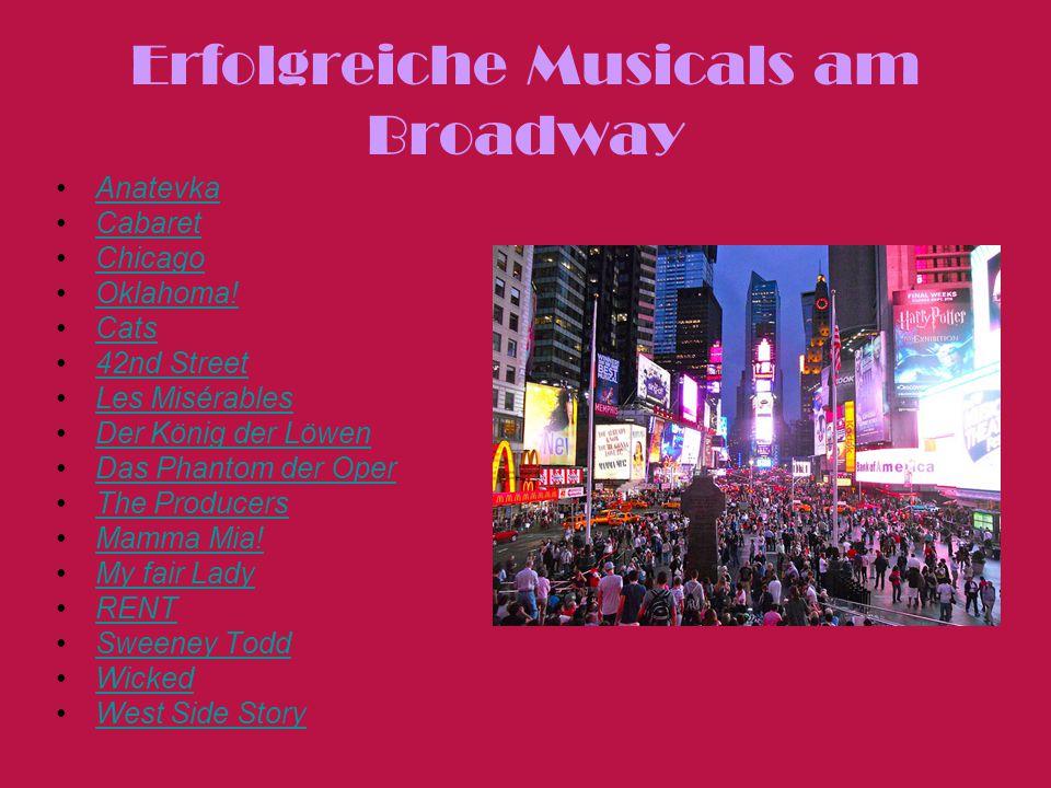 Erfolgreiche Musicals am Broadway