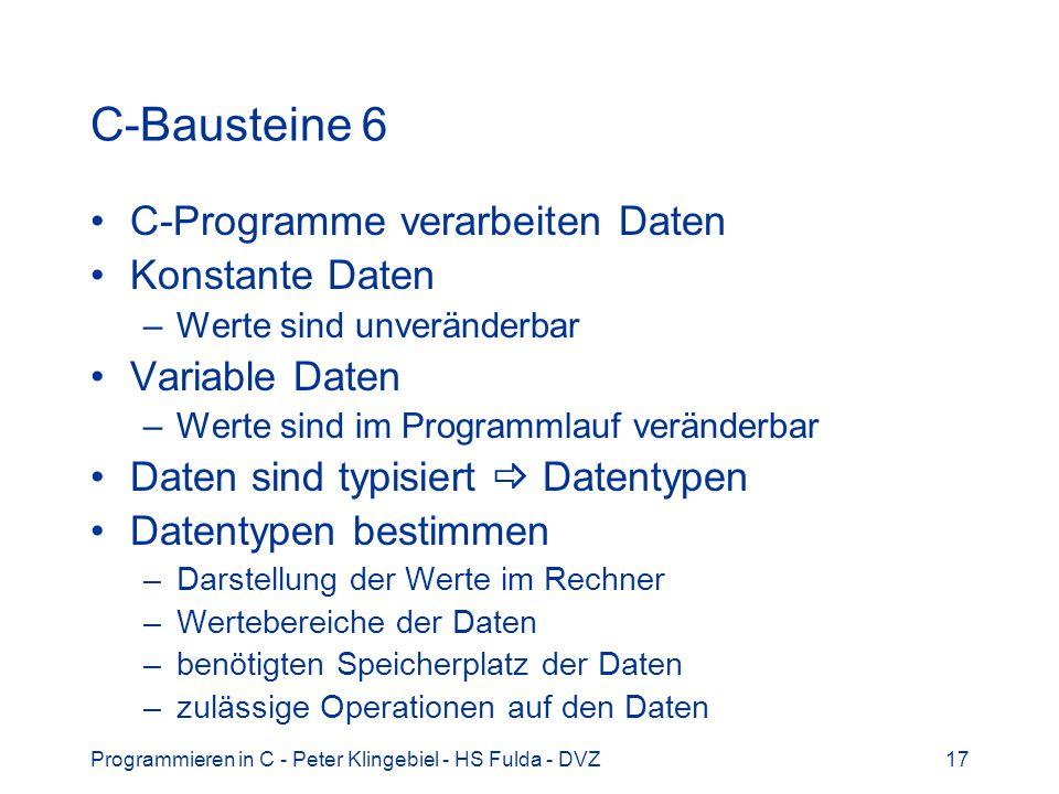 C-Bausteine 6 C-Programme verarbeiten Daten Konstante Daten