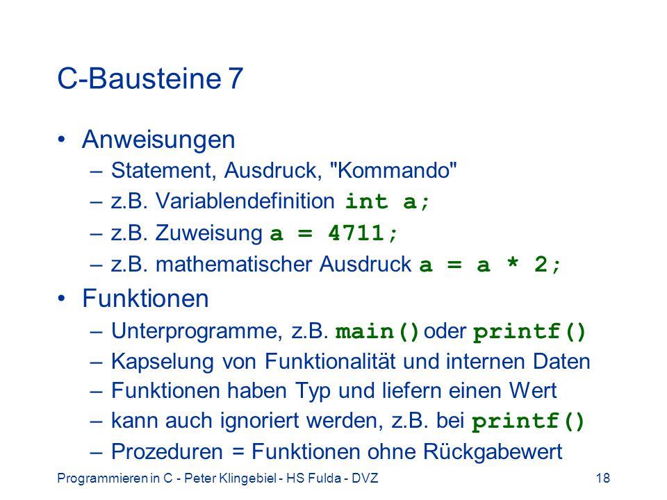 C-Bausteine 7 Anweisungen Funktionen Statement, Ausdruck, Kommando