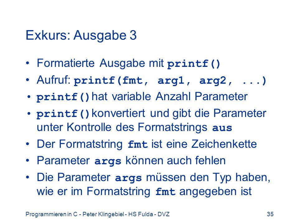Exkurs: Ausgabe 3 Formatierte Ausgabe mit printf()
