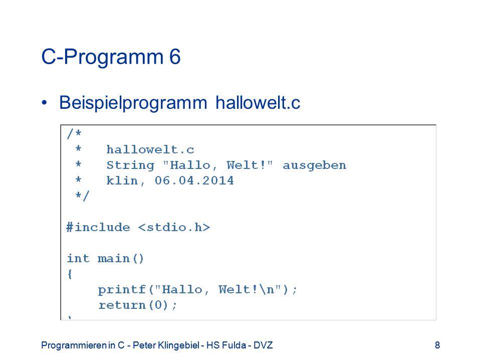 C-Programm 6 Beispielprogramm hallowelt.c