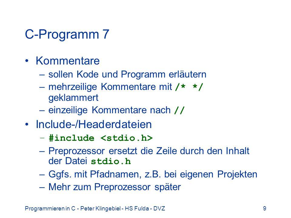 C-Programm 7 Kommentare Include-/Headerdateien