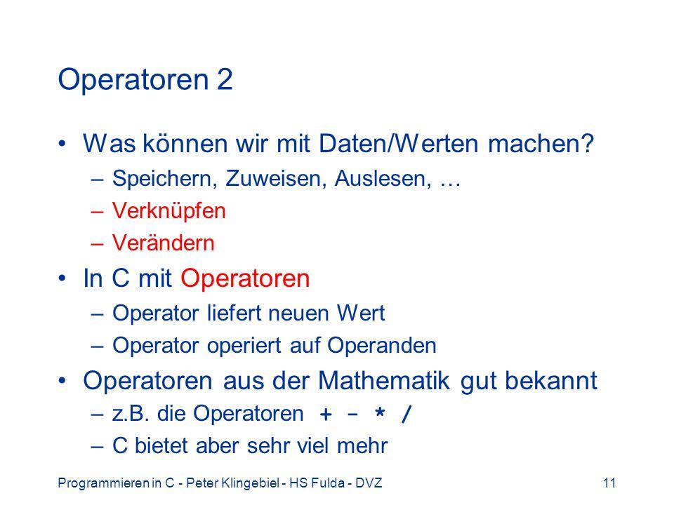 Operatoren 2 Was können wir mit Daten/Werten machen