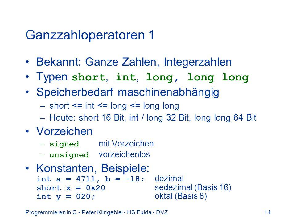 Ganzzahloperatoren 1 Bekannt: Ganze Zahlen, Integerzahlen