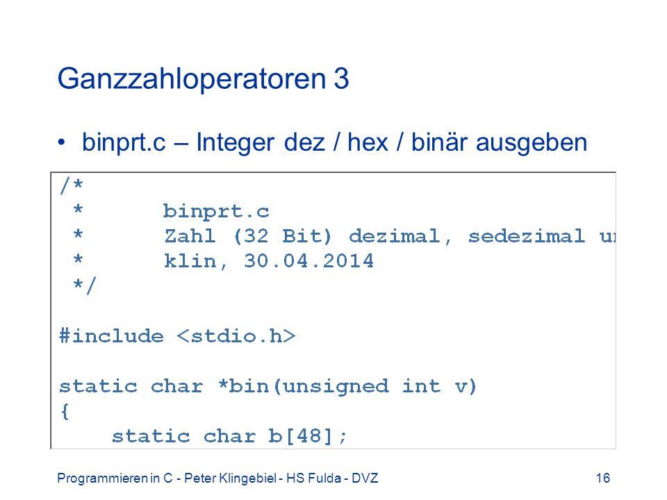 Ganzzahloperatoren 3 binprt.c – Integer dez / hex / binär ausgeben
