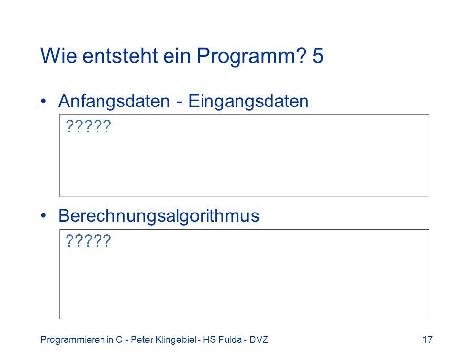 Wie entsteht ein Programm 5