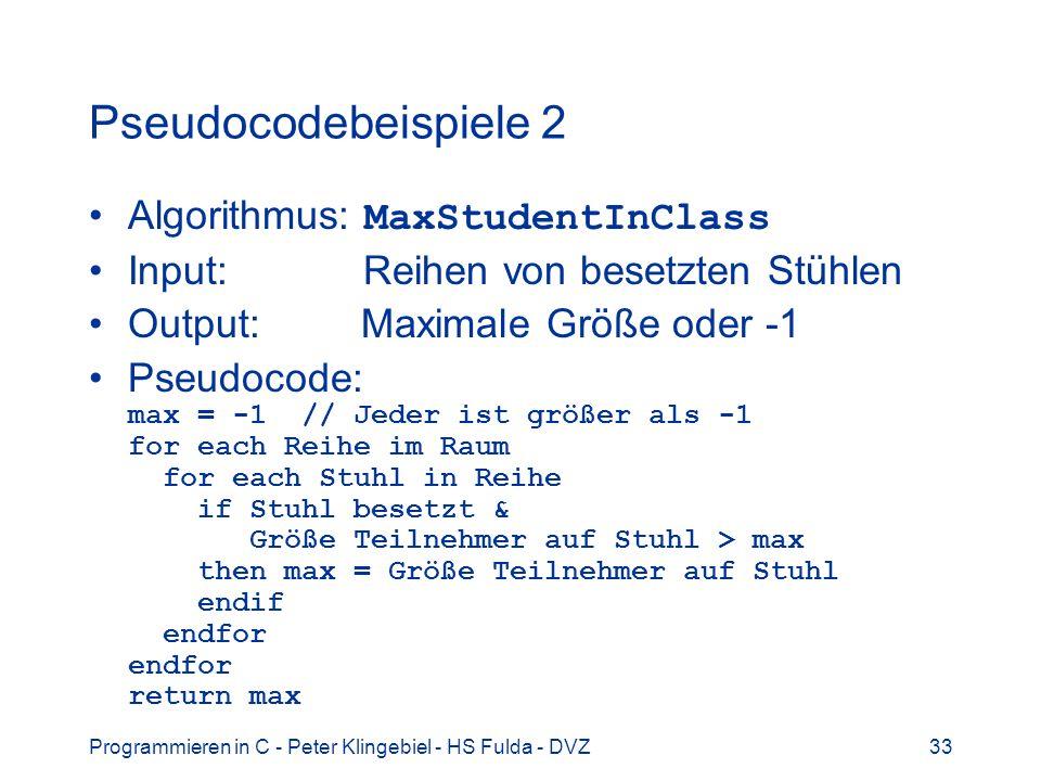 Pseudocodebeispiele 2 Algorithmus: MaxStudentInClass