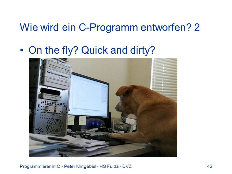 Wie wird ein C-Programm entworfen 2
