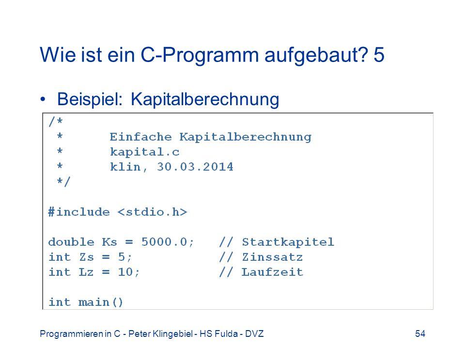 Wie ist ein C-Programm aufgebaut 5
