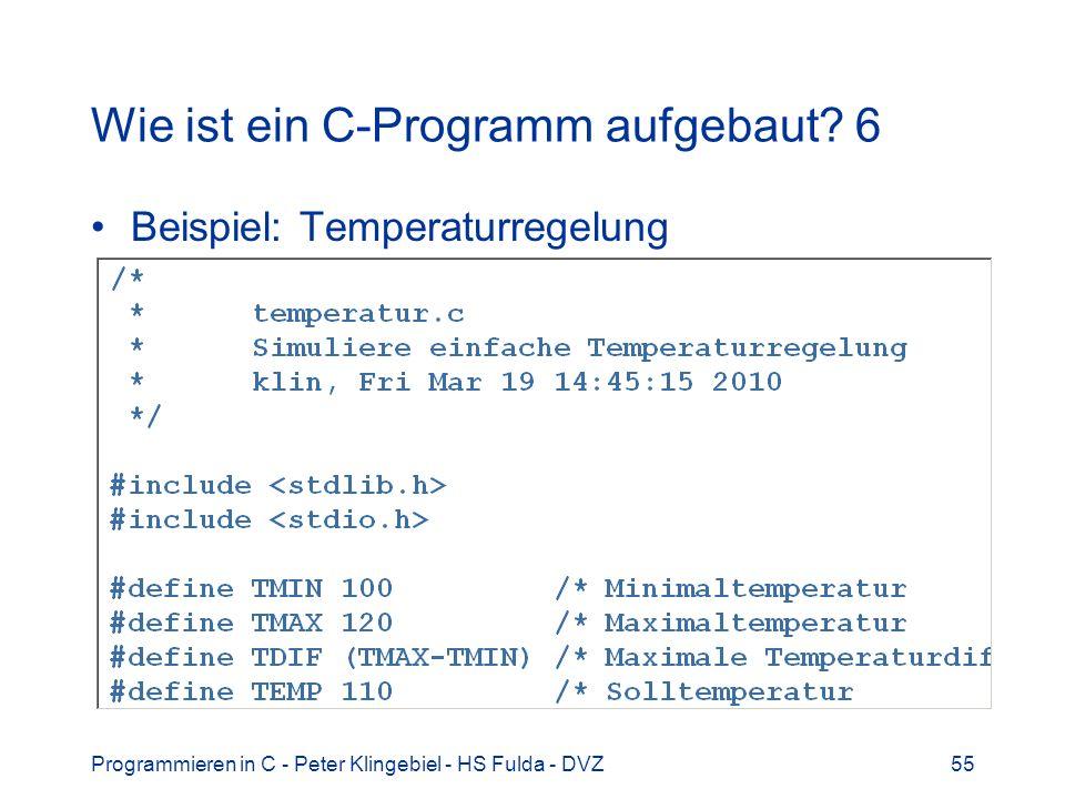 Wie ist ein C-Programm aufgebaut 6