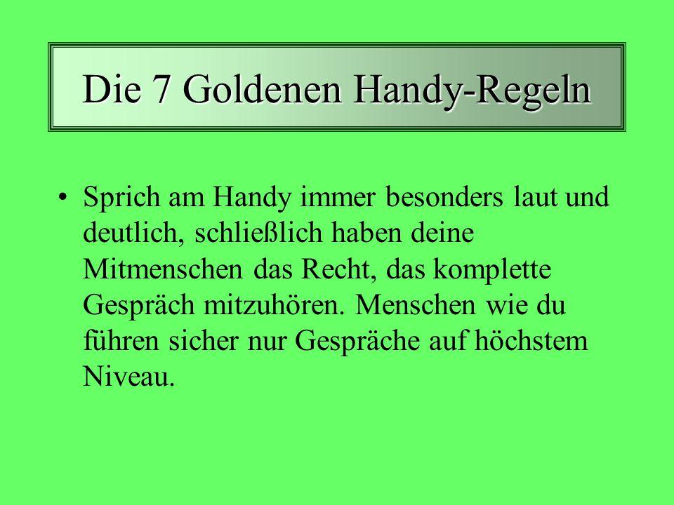 Die 7 Goldenen Handy-Regeln