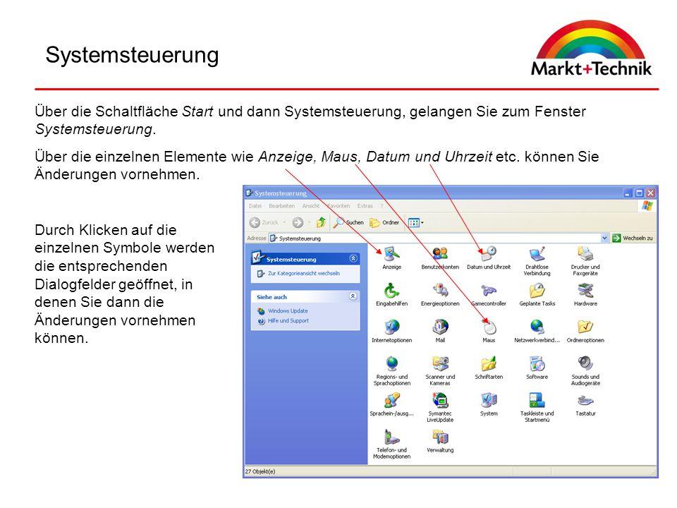 Systemsteuerung Über die Schaltfläche Start und dann Systemsteuerung, gelangen Sie zum Fenster Systemsteuerung.