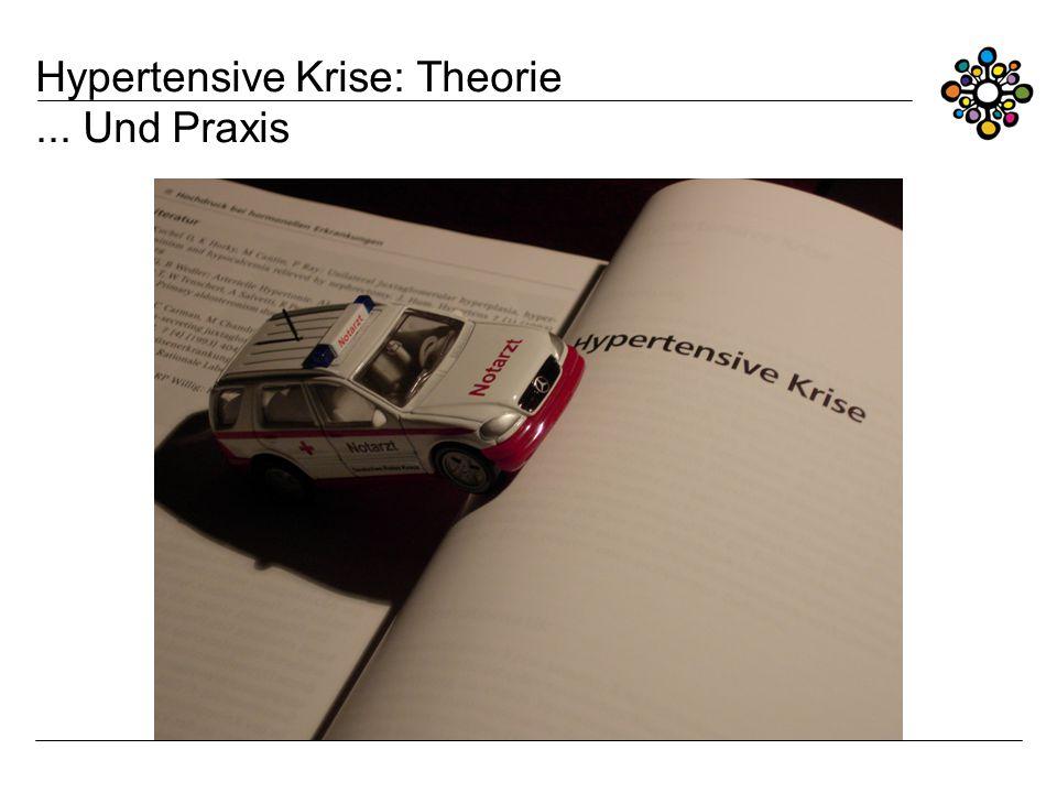 Hypertensive Krise: Theorie ... Und Praxis