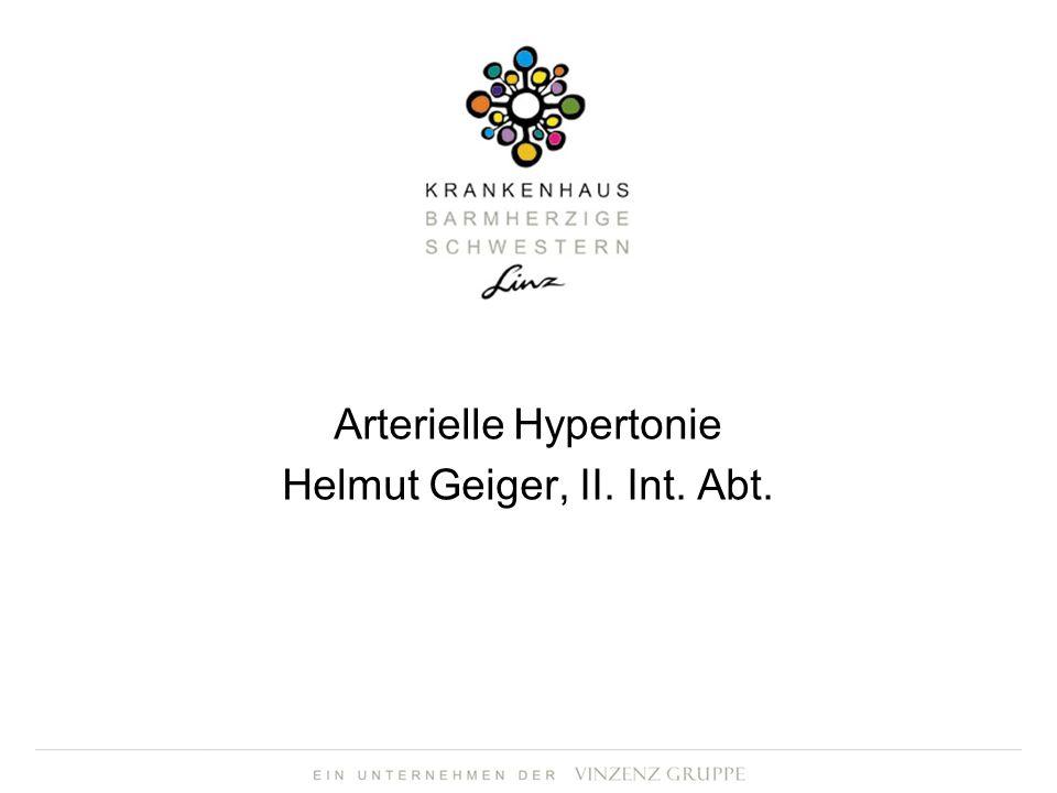Arterielle Hypertonie Helmut Geiger, II. Int. Abt.