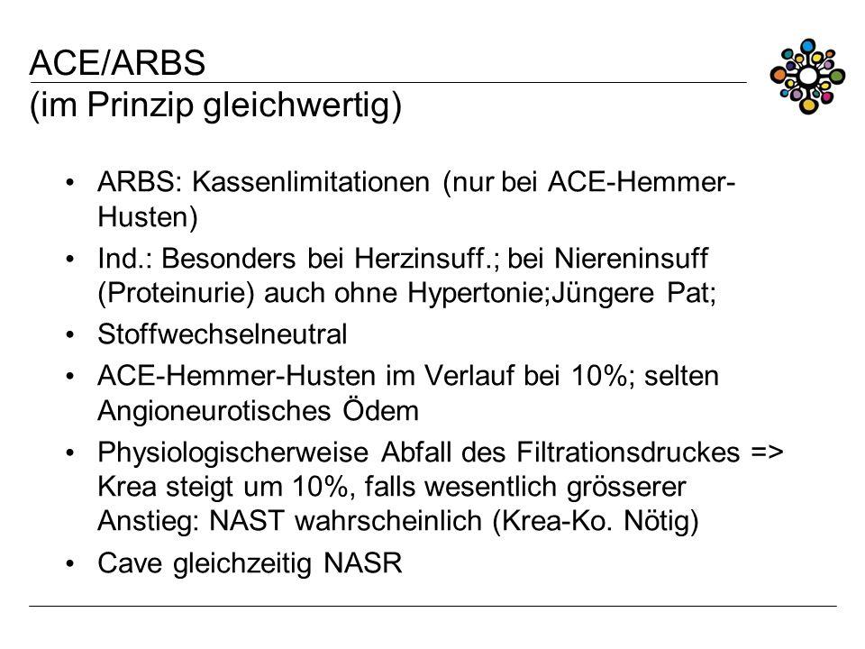 ACE/ARBS (im Prinzip gleichwertig)