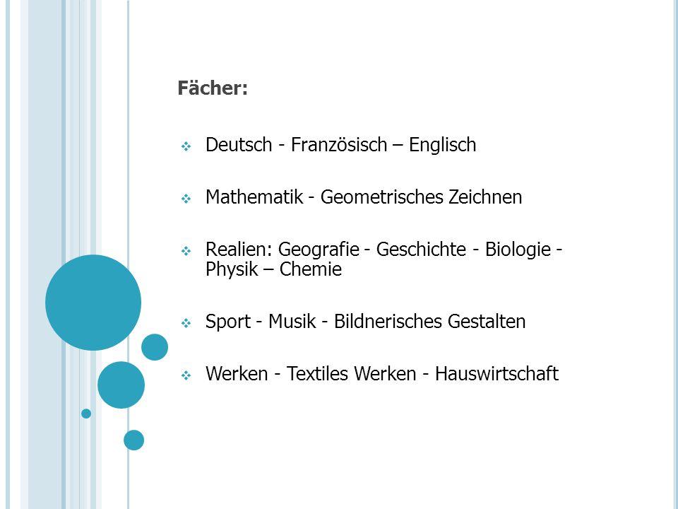 Fächer: Deutsch - Französisch – Englisch