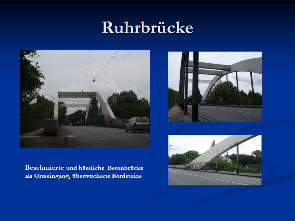 Ruhrbrücke Beschmierte und hässliche Betonbrücke als Ortseingang, überwucherte Bordsteine